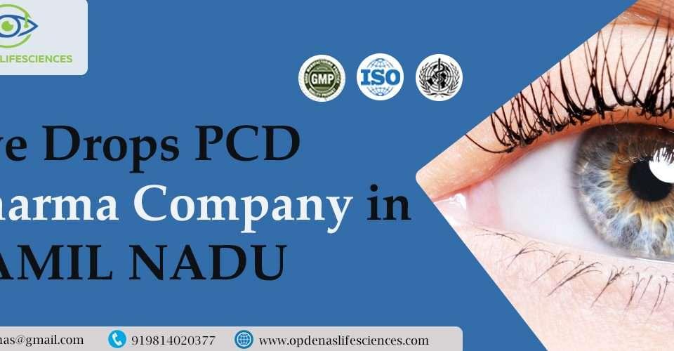 Eye Drops PCD Pharma Company in Tamil Nadu