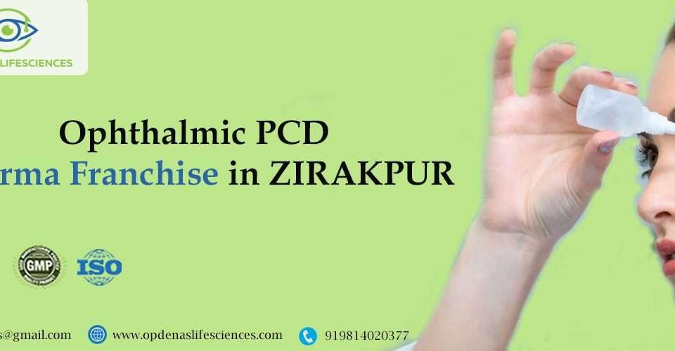 Ophthalmic PCD Pharma Franchise in Zirakpur