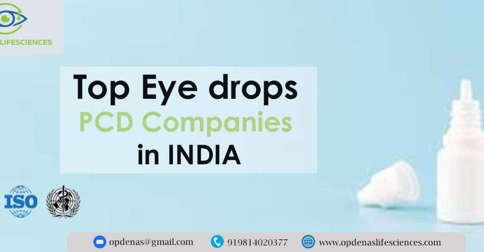 Top Eye drops PCD Companies in India